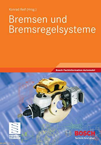 Bremsen und Bremsregelsysteme (Bosch Fachinformation Automobil)