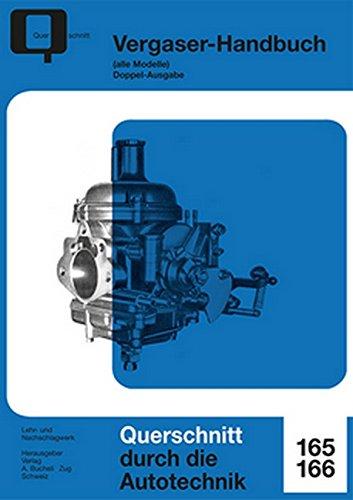Vergaser-Handbuch: alle Modelle (Reparaturanleitungen)